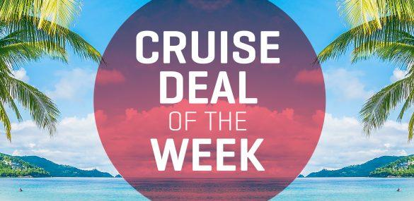Cruise Deal of the Week – October 15, 2021