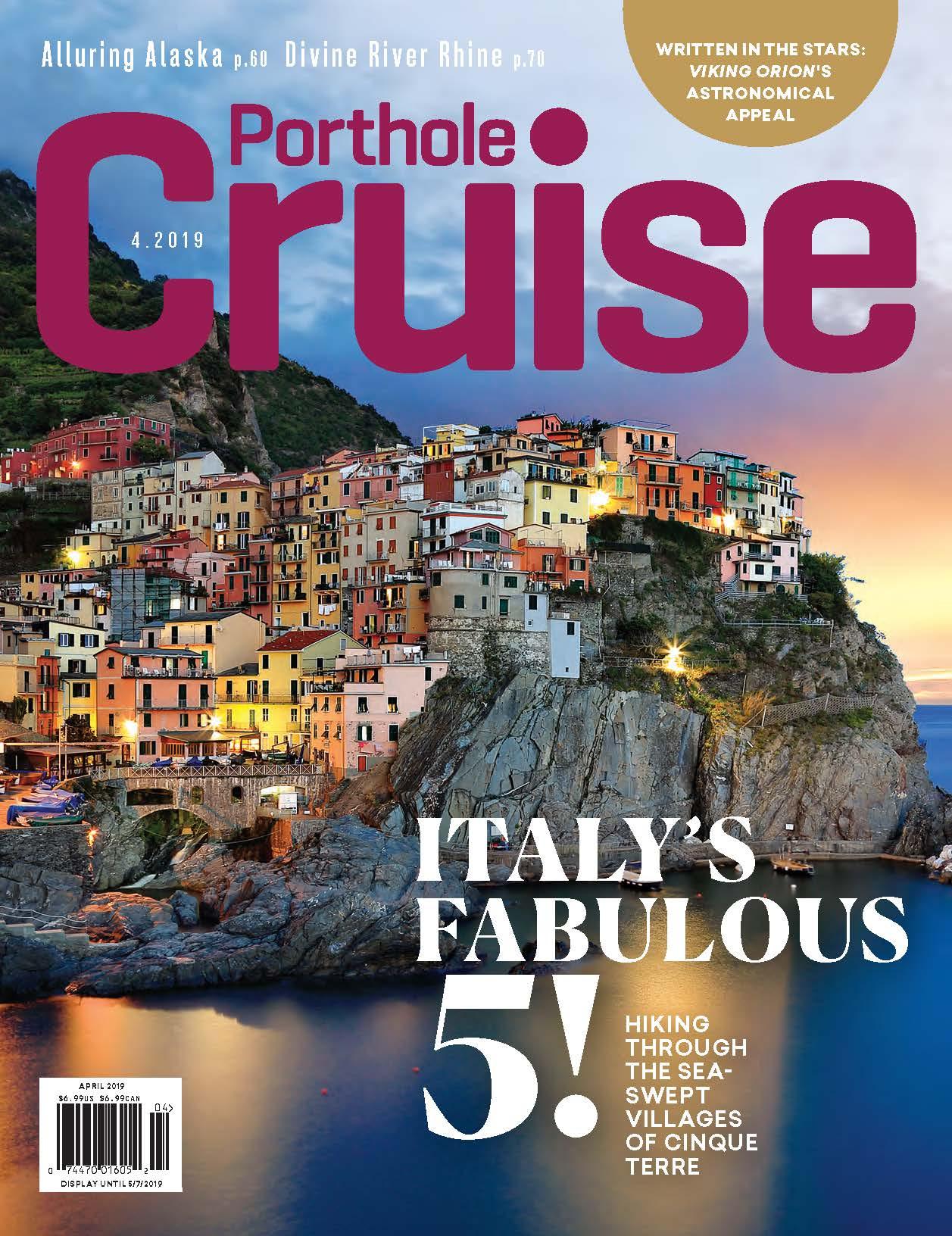 Porthole Cruise Magazine 220 March/April 2019 Cinque Terre